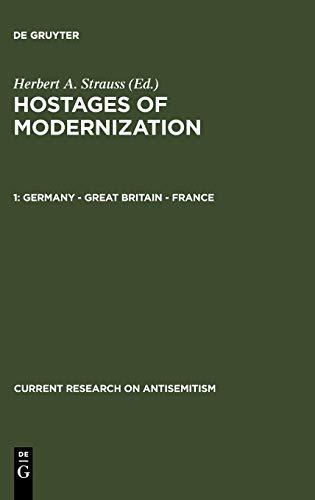 Hostages of modernization : Studies on modern: Strauss, Herbert A.
