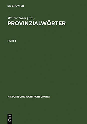 9783110108521: Provinzialworter (Historische Wortforschung)