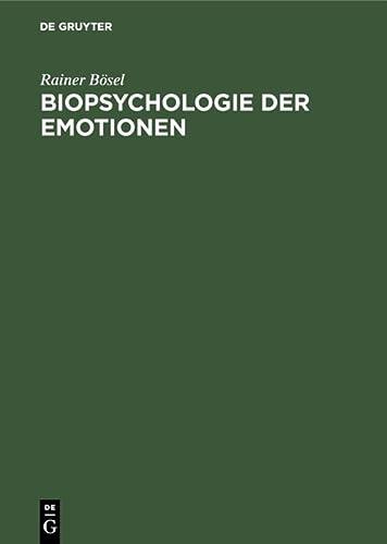 9783110109610: Biopsychologie Der Emotionen: Studien Zu Aktiviertheit Und Emotionalitat