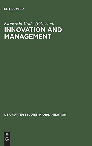 9783110110074: Innovation of Management: International Comparisons: International Symposium : Papers (De Gruyter Studies in Organization)