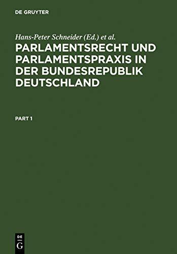 9783110110777: Parlamentsrecht und Parlamentspraxis in der Bundesrepublik Deutschland: Ein Handbuch