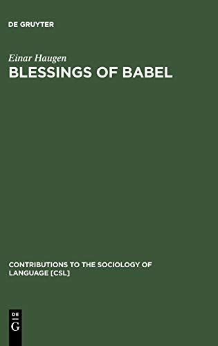 9783110110807: Blessings of Babel (Contributions to the Sociology of Language)