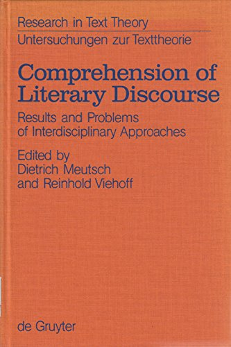 9783110111118: Comprehension of Literary Discourse: Results and Problems of Interdisciplinary Approaches