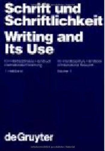 9783110111293: Writing and Its Use: v. 1: An Interdisciplinary Handbook of International Research (Handbuecher zur Sprach- und Kommunikationswissenschaft / Handbooks of Linguistics & Communication Science)