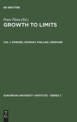 9783110111309: Growth to Limits, Vol 1, Sweden, Norway, Finland, Denmark (European University Institute - Series C)