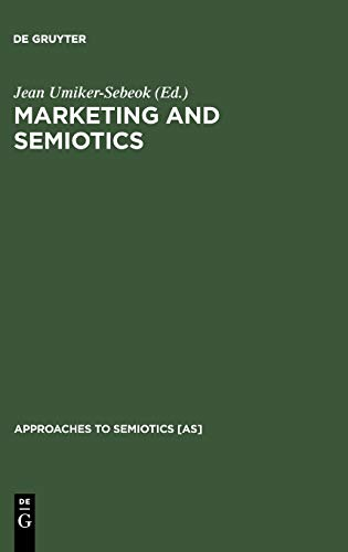 9783110111484: Marketing and Semiotics: New Directions in the Study of Signs for Sale (Approaches to Semiotics [As])