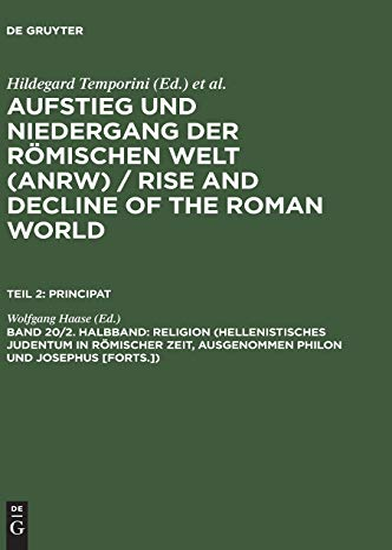 9783110112313: Augstieg Und Niedergang Der Roemschen Welt/Rise and Decline of the Roman World, Band 20 Part 2: Religion (AUFSTIEG UND NIEDERGANG DER ROMISCHEN WELT) (German Edition)