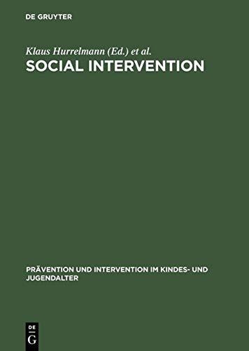 Social intervention: Potential and constraints. (=Prävention und: Hurrelmann, Klaus [Hrsg.]: