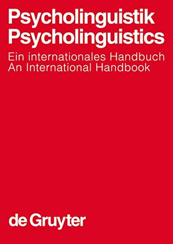 9783110114249: Psycholinguistics: An International Handbook (Handbuecher zur Sprach- und Kommunikationswissenschaft / Handbooks of Linguistics & Communication Science) (German Edition)