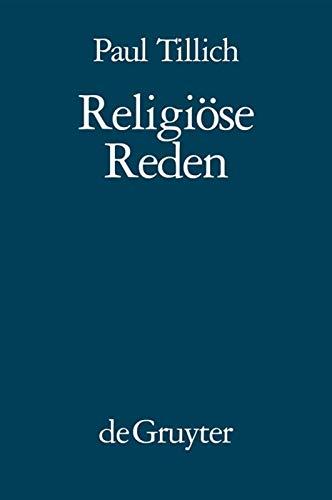 Religiose Reden: Nachdruck Von: In Der Tiefe Ist Wahrheit - Das Neue Sein - Das Ewige Im Jetzt: ...