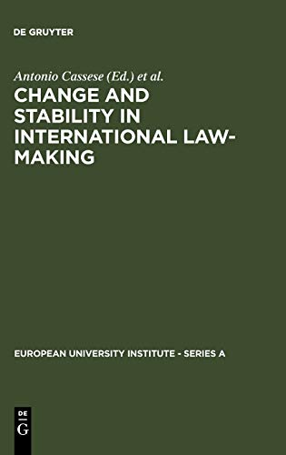 9783110114942: Change and Stability in International Law-Making (European University Institute: Series A)