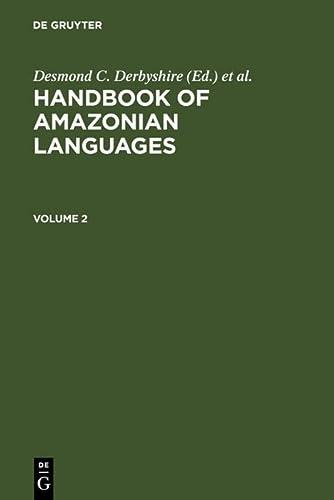 9783110114959: HANDBOOK AMAZONIAN LANGUAGES (Handbook of Amazonian Languages) (v. 2)