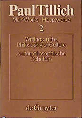 9783110115352: Writings in the Philosophy of Culture (v. 2)