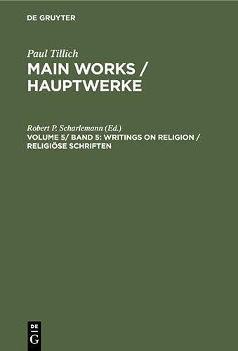 9783110115413: Writings on Religion/ Religiose Schriften (Paul Tillich Main Works/ Hauptwerke 5)