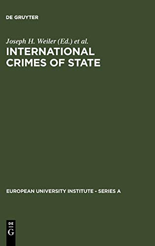 International Crimes of State: A Critical Analysis of the ILC's Draft Article 19 on State ...