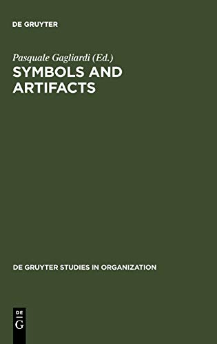 9783110120127: Symbols and Artifacts (de Gruyter Studies in Organization)