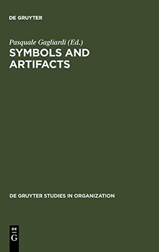 9783110120127: Symbols and Artifacts (de Gruyter Studies in Organization)