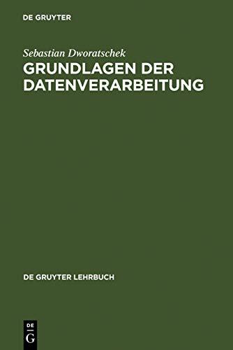 9783110120257: Grundlagen der Datenverarbeitung (de Gruyter Lehrbuch)