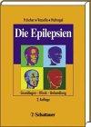 9783110121131: Die Epilepsien: Grundlagen, Klinik, Behandlung