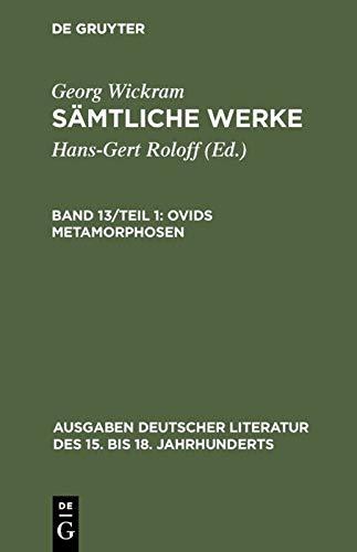 Ovids Metamorphosen (Georg Wickram - Samtliche Werke)