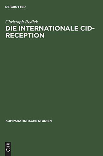 9783110122176: Sujet - Kontext - Gattung Die Internationale Cid-Rezeption (Komparatistische Studien, Band 16)
