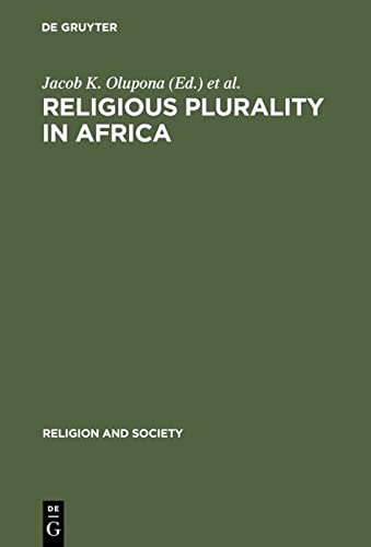 9783110122206: Religious Plurality in Africa (Religion & Society)
