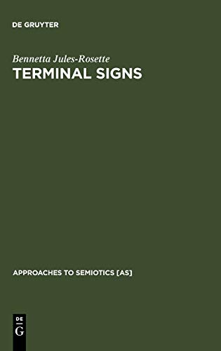 9783110122213: Terminal Signs (Approaches to Semiotics [As])