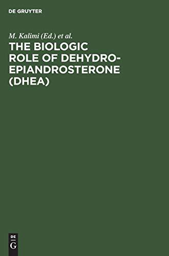 9783110122435: The Biologic Role of Dehydroepiandrosterone (Dhea)