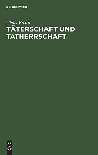 9783110122862: Täterschaft und Tatherrschaft (German Edition)