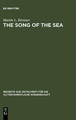 9783110123401: The Song of the Sea: Ex 15:1-21