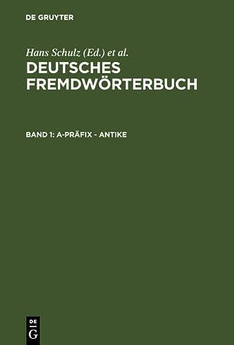 A-Prafix - Antike (German Edition): Hans Schulz