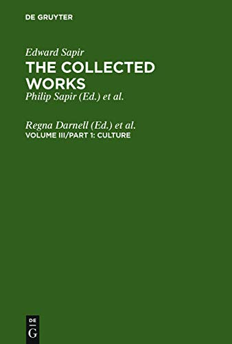 9783110126396: Culture (Collected Works of Edward Sapir)