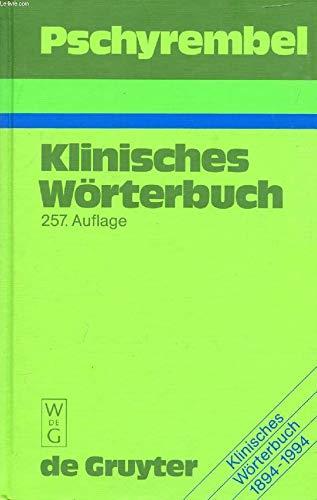 Pschyrembel Klinisches Wörterbuch.: Walter de Gruyter
