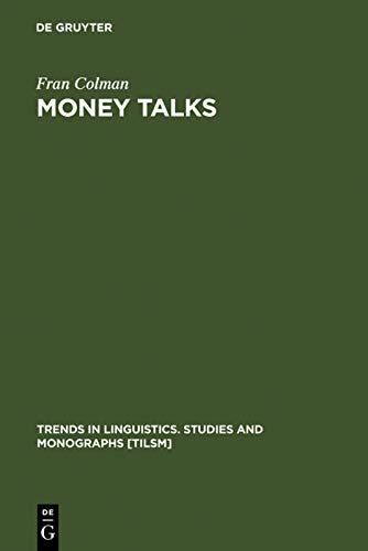 9783110127416: Money Talks (Cahiers Lausannois D'Histoire Medievale)