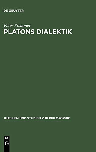 9783110127706: Platons Dialektik (Quellen Und Studien Zur Philosophie)