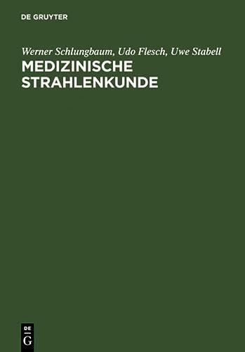 9783110128505: Medizinische Strahlenkunde (German Edition)