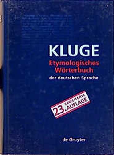 Etymologisch Worterbuch Der Deutschen Sprache: Kluge, Friedric