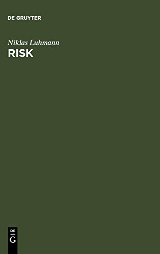 9783110129410: Risk: A Sociological Theory