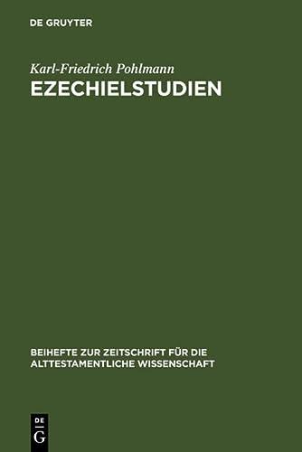 9783110129762: Ezechielstudien (Beiheft Zur Zeitschrift Fur Die Alttestamentliche Wissenschaft) (German Edition)