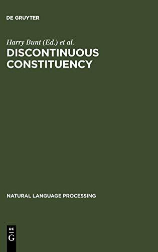 Discontinuous Constituency: Harry Bunt and Arthur Van Horek (eds.)
