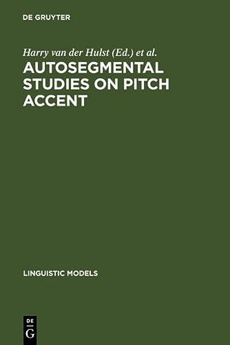 Autosegmental Studies on Pitch Accent: Harry van der Hulst