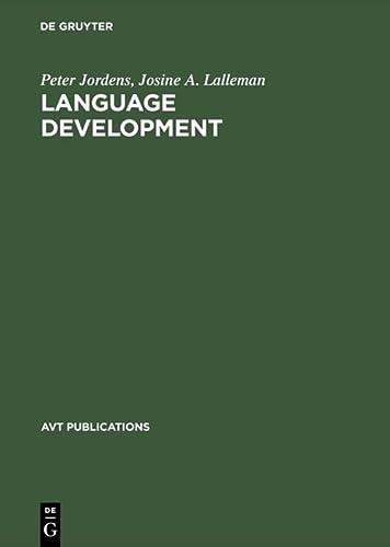 Language Development (AVT Publications): Peter Jordens; Josine