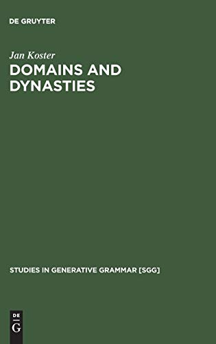 Domains and Dynasties: Radical Autonomy of Syntax (Studies in Generative Grammar) (Studies in ...