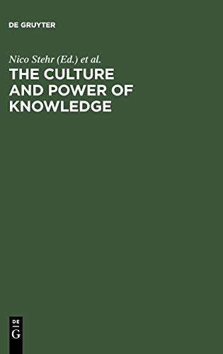 9783110131758: The Culture and Power of Knowledge: Inquiries Into Contemporary Societies
