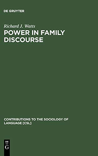 9783110132281: Power in Family Discourse (Contributions to the Sociology of Language)