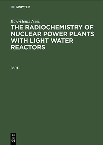 9783110132427: The Radiochemistry of Nuclear Power Plants with Light Water Reactors