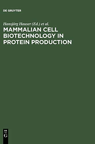 9783110134032: Mammalian Cell Biotechnology in Protein Production