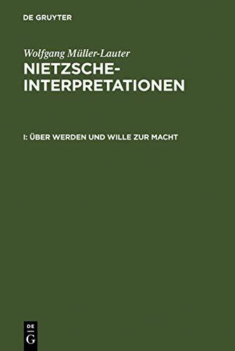 9783110134513: Über Werden und Wille zur Macht (German Edition)