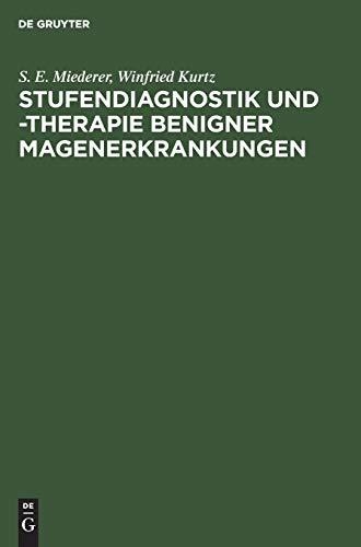 9783110134568: Stufendiagnostik Und -Therapie Benigner Magenerkrankungen (German Edition)