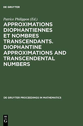 Diophantine Approximations and Transcendental Numbers: Proceedings of the Colloquium Held at C.R.M....